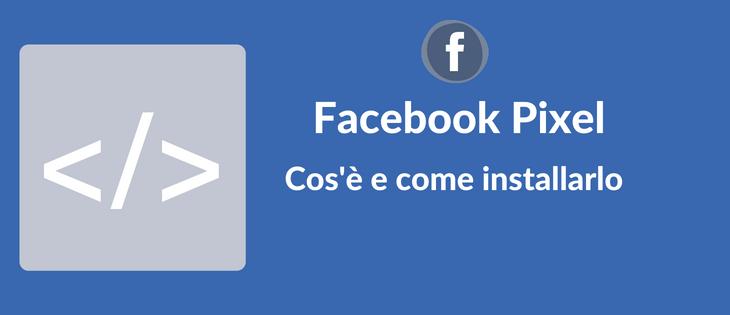 Facebook pixel come installarlo e a cosa serve sakura web thecheapjerseys Gallery